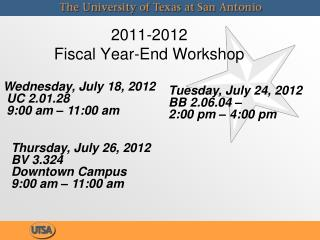 2011-2012  Fiscal Year-End Workshop
