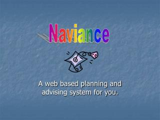 A web based planning and advising system for you.