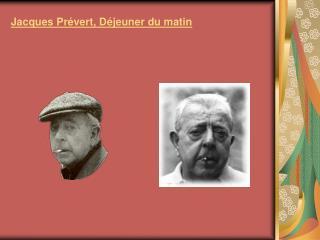 Jacques Pr vert, D jeuner du matin