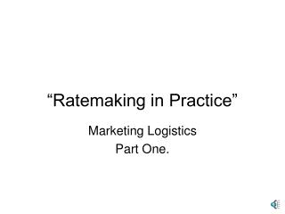 Ratemaking in Practice