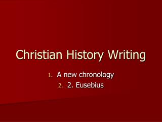 Christian History Writing