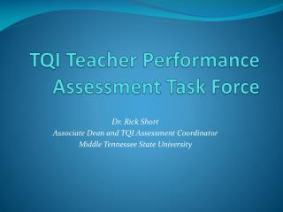 TQI Teacher Performance Assessment Task Force