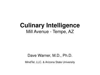 Culinary Intelligence Mill Avenue - Tempe, AZ