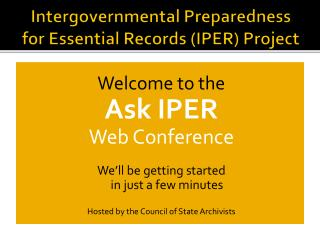 Intergovernmental Preparedness for Essential Records IPER Project