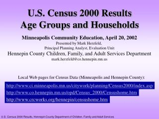 U.S. Census 2000 Results Age Groups and Households