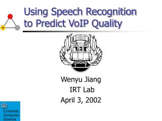 Using Speech Recognition to Predict VoIP Quality
