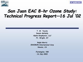 San Juan EAC 8-hr Ozone Study:  Technical Progress Report 16 Jul  02