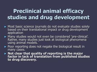 Preclinical animal efficacy studies and drug development