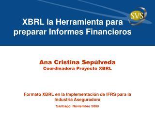 XBRL la Herramienta para preparar Informes Financieros
