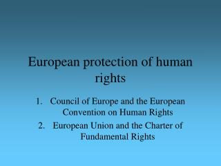 European protection of human rights