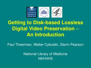 Getting to Disk-based Lossless Digital Video Preservation   An Introduction