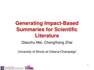 Generating Impact-Based Summaries for Scientific Literature