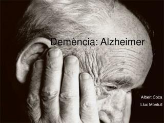 Dem ncia: Alzheimer