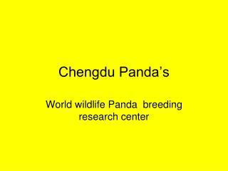 Chengdu Panda s