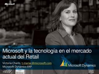 Microsoft y la tecnolog a en el mercado actual del Retail