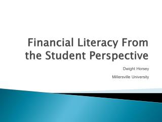 Financial Literacy From the Student Perspective