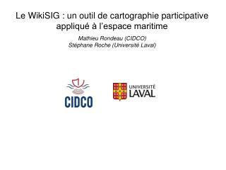 Le WikiSIG : un outil de cartographie participative appliqu    l espace maritime