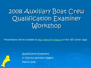 2008 Auxiliary Boat Crew Qualification Examiner Workshop