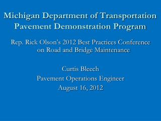 Michigan Department of Transportation Pavement Demonstration Program