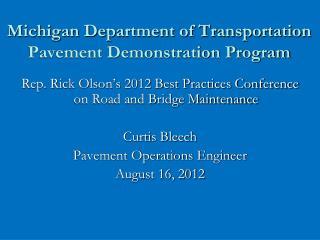 Michigan Department of Transportation Pavement Demonstration Program