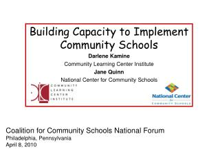 Coalition for Community Schools National Forum Philadelphia, Pennsylvania April 8, 2010
