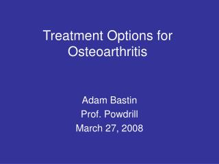 Treatment Options for Osteoarthritis