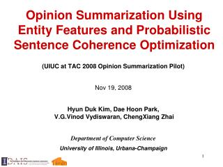 Opinion Summarization Using Entity Features and Probabilistic Sentence Coherence Optimization