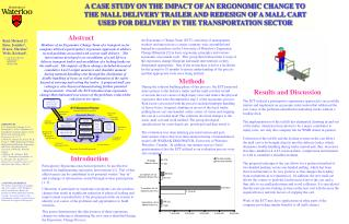 A CASE STUDY ON THE IMPACT OF AN ERGONOMIC CHANGE TO  THE MALL DELIVERY TRAILER AND REDESIGN OF A MALL CART  USED FOR DE