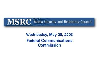 Wednesday, May 28, 2003 Federal Communications Commission