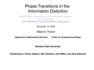 Phase Transitions in the  Information Distortion