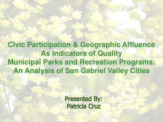 Presented By: Patricia Cruz