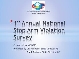 1st Annual National Stop Arm Violation Survey