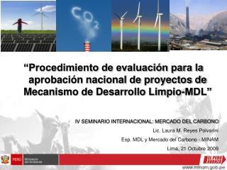 Procedimiento de evaluaci n para la aprobaci n nacional de proyectos de Mecanismo de Desarrollo Limpio-MDL
