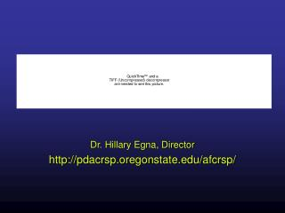 Dr. Hillary Egna, Director pdacrsp.oregonstate