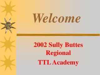 2002 Sully Buttes Regional TTL Academy