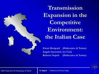 Transmission Expansion in the Competitive Environment:  the Italian Case