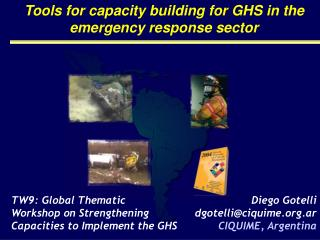 Tools for capacity building for GHS in the emergency response sector