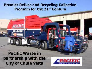Premier Refuse and Recycling Collection Program for the 21st Century