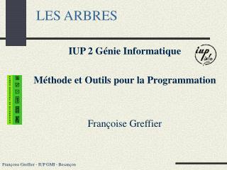 Fran oise Greffier - IUP GMI - Besan on