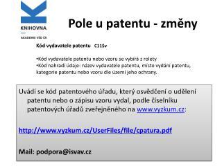 Pole u patentu - zmeny