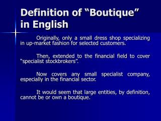 Definition of  Boutique   in English
