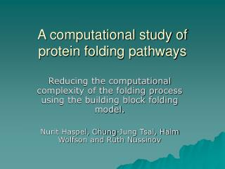A computational study of protein folding pathways