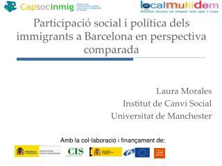 Participaci  social i pol tica dels immigrants a Barcelona en perspectiva comparada