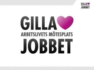 P  GILLA JOBBET F R DU