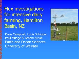 Flux investigations for intensive dairy farming, Hamilton Basin, NZ