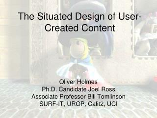 The Situated Design of User-Created Content