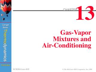 Gas-Vapor Mixtures and Air-Conditioning