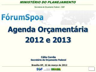 Agenda Or ament ria  2012 e 2013