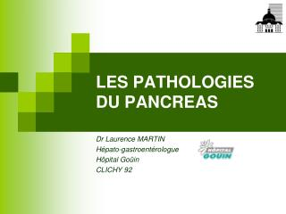LES PATHOLOGIES DU PANCREAS