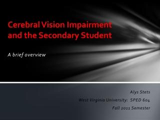 Cortical Vision Impairment